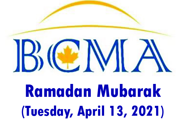 BCMA Announcement: Ramadan Mubarak (Tuesday, April 13, 2021)