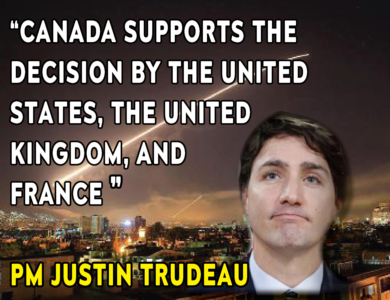 Statement by the Prime Minister Justin Trudeau on airstrikes in Syria