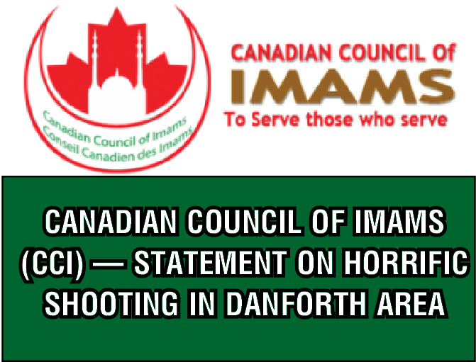 Canadian Council of Imams (CCI) — Statement on Horrific Shooting in Danforth Area