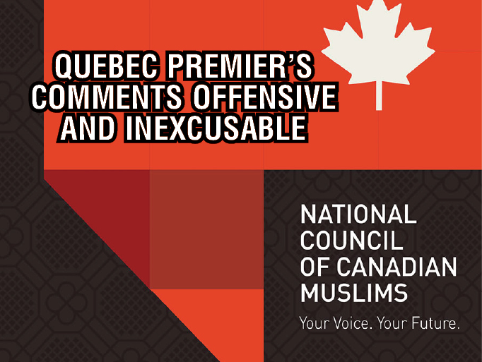 NCCM: Quebec Premier's comments denying Islamophobia in province are offensive and inexcusable