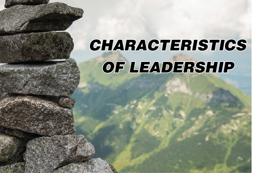 Characteristics of Leadership: Islamic perspective