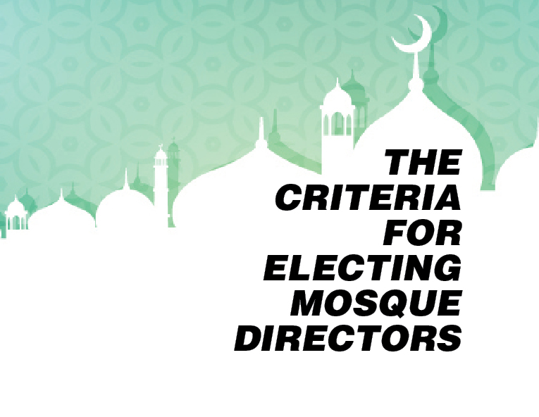 The criteria for electing Mosque directors