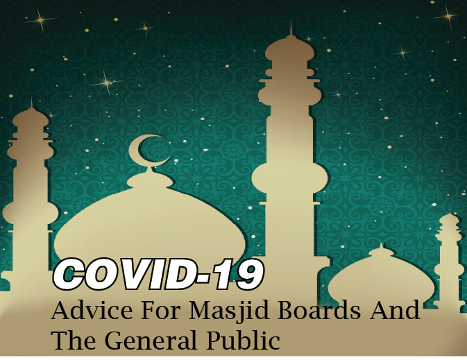 CCMT Covid-19 Advice For Masjid Boards And The General Public