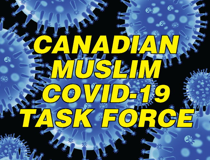 Canadian Muslim COVID-19 Task Force (CMCTF) formed to deal with pandemic
