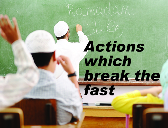 Actions which break the fast